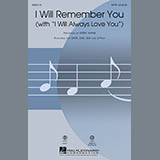 Kirby Shaw I Will Remember You (with I Will Always Love You) Sheet Music and Printable PDF Score | SKU 89250