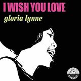 Gloria Lynne I Wish You Love Sheet Music and Printable PDF Score   SKU 55045