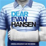 Pasek & Paul If I Could Tell Her (from Dear Evan Hansen) Sheet Music and Printable PDF Score | SKU 422681