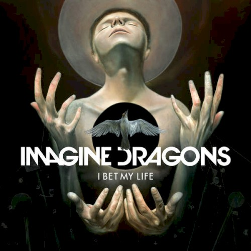 Download or print Imagine Dragons I Bet My Life Digital Sheet Music Notes and Chords - Printable PDF Score