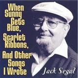 Jack Segal When Sunny Gets Blue Sheet Music and Printable PDF Score   SKU 166497