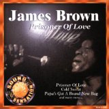 Download or print James Brown Prisoner Of Love Digital Sheet Music Notes and Chords - Printable PDF Score
