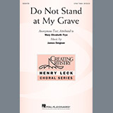 James Deignan Do Not Stand At My Grave Sheet Music and Printable PDF Score | SKU 195673