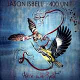 Download or print Jason Isbell & The 400 Unit Alabama Pines Digital Sheet Music Notes and Chords - Printable PDF Score