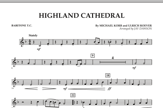 Jay Dawson Highland Cathedral - Baritone T.C. sheet music notes and chords. Download Printable PDF.