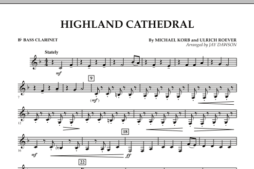 Jay Dawson Highland Cathedral - Bb Bass Clarinet sheet music notes and chords. Download Printable PDF.