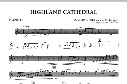 Jay Dawson Highland Cathedral - Bb Clarinet 1 sheet music notes and chords. Download Printable PDF.