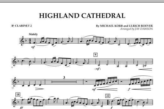 Jay Dawson Highland Cathedral - Bb Clarinet 2 sheet music notes and chords. Download Printable PDF.