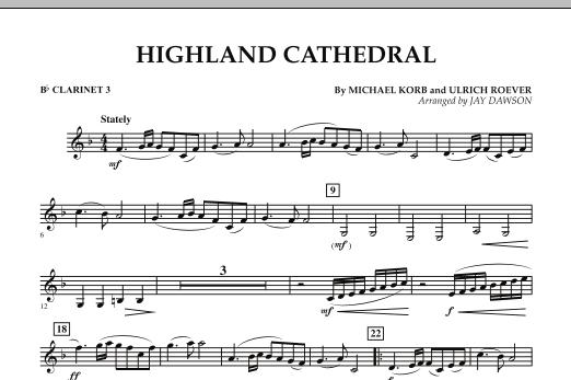 Jay Dawson Highland Cathedral - Bb Clarinet 3 sheet music notes and chords. Download Printable PDF.