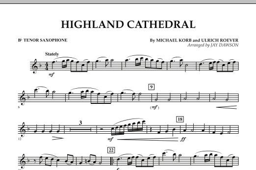 Jay Dawson Highland Cathedral - Bb Tenor Saxophone sheet music notes and chords. Download Printable PDF.