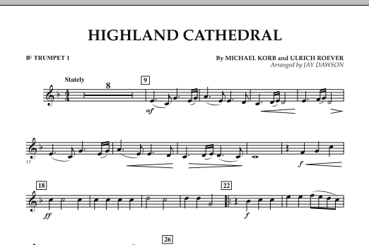 Jay Dawson Highland Cathedral - Bb Trumpet 1 sheet music notes and chords. Download Printable PDF.