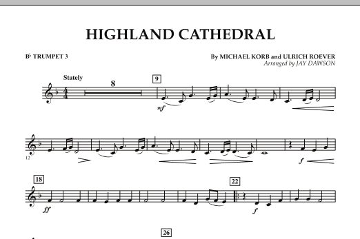 Jay Dawson Highland Cathedral - Bb Trumpet 3 sheet music notes and chords. Download Printable PDF.