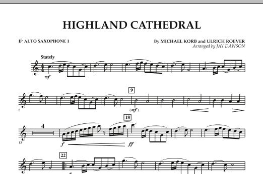Jay Dawson Highland Cathedral - Eb Alto Saxophone 1 sheet music notes and chords. Download Printable PDF.