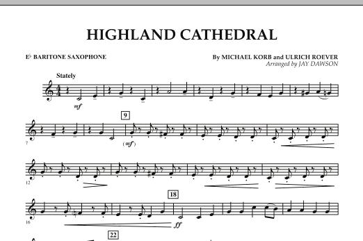 Jay Dawson Highland Cathedral - Eb Baritone Saxophone sheet music notes and chords. Download Printable PDF.