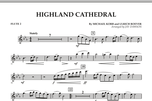Jay Dawson Highland Cathedral - Flute 2 sheet music notes and chords. Download Printable PDF.