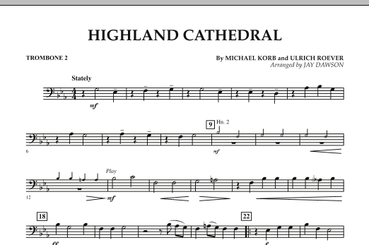 Jay Dawson Highland Cathedral - Trombone 2 sheet music notes and chords. Download Printable PDF.