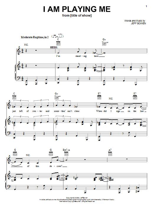 Jeff Bowen I Am Playing Me sheet music notes and chords. Download Printable PDF.