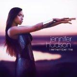 Download or print Jennifer Hudson I Remember Me Digital Sheet Music Notes and Chords - Printable PDF Score