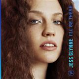 Download or print Jess Glynne I'll Be There Digital Sheet Music Notes and Chords - Printable PDF Score