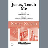 Bert Stratton and Vicki Tucker Courtney Jesus, Teach Me Sheet Music and Printable PDF Score   SKU 449585