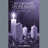 Jim Riggs Set A Bonfire On The Hilltop (An Advent Processional Of Light) (arr. Stewart Harris) Sheet Music and Printable PDF Score | SKU 449523