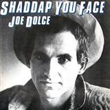 Download or print Joe Dolce Shaddap You Face Digital Sheet Music Notes and Chords - Printable PDF Score