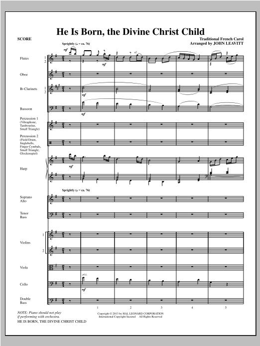 John Leavitt He Is Born, the Divine Christ Child - Full Score sheet music notes and chords. Download Printable PDF.