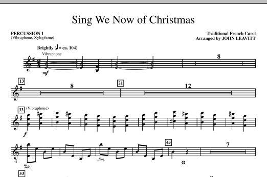John Leavitt Sing We Now Of Christmas - Percussion 1 sheet music notes printable PDF score