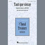 John Leavitt Tant Que Vivray Sheet Music and Printable PDF Score | SKU 410401