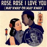 Download or print Petula Clark Rose Rose I Love You (May Kway O May Kway) Digital Sheet Music Notes and Chords - Printable PDF Score