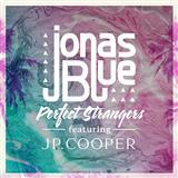 Jonas Blue Perfect Strangers (feat. JP Cooper) Sheet Music and Printable PDF Score | SKU 123458