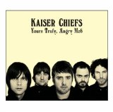 Download or print Kaiser Chiefs The Angry Mob Digital Sheet Music Notes and Chords - Printable PDF Score