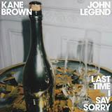 Download or print Kane Brown & John Legend Last Time I Say Sorry Digital Sheet Music Notes and Chords - Printable PDF Score