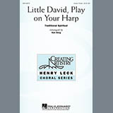 Download or print Traditional Spiritual Little David, Play On Your Harp (arr. Ken Berg) Digital Sheet Music Notes and Chords - Printable PDF Score