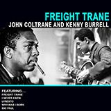 Kenny Burrell & John Coltrane Freight Trane Sheet Music and Printable PDF Score | SKU 419181