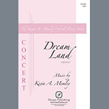 Download or print Kevin Memley Dream Land (arr. Christina Rossetti) Digital Sheet Music Notes and Chords - Printable PDF Score