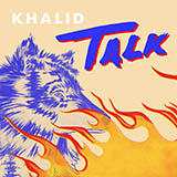 Khalid Talk Sheet Music and Printable PDF Score | SKU 415767