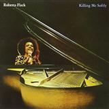 Roberta Flack Killing Me Softly With His Song (arr. Deke Sharon) Sheet Music and Printable PDF Score | SKU 71240