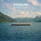 Download or print Kodaline All I Want Digital Sheet Music Notes and Chords - Printable PDF Score