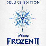 Download or print Kristen Bell Home - Outtake (from Disney's Frozen 2) Digital Sheet Music Notes and Chords - Printable PDF Score