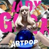 Download or print Lady Gaga Swine Digital Sheet Music Notes and Chords - Printable PDF Score