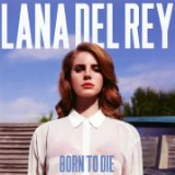 Download or print Lana Del Rey Blue Jeans Digital Sheet Music Notes and Chords - Printable PDF Score