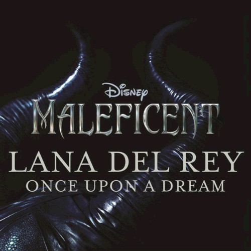 Lana Del Rey Once Upon A Dream Sheet Music and Printable PDF Score | SKU 120252