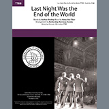 Andrew B. Sterling & Harry von Tilzer Last Night Was The End Of The World (arr. Barbershop Harmony Society) Sheet Music and Printable PDF Score | SKU 474910