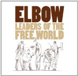 Elbow Leaders Of The Free World Sheet Music and Printable PDF Score   SKU 43581