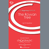 Download or print Lee R. Kesselman The Rowan Tree Digital Sheet Music Notes and Chords - Printable PDF Score