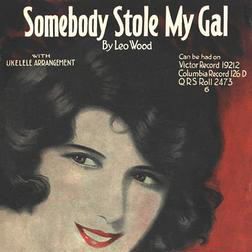 Download Leo Wood 'Somebody Stole My Gal' Digital Sheet Music Notes & Chords and start playing in minutes