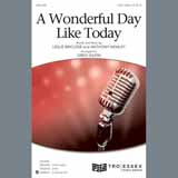 Leslie Bricusse & Anthony Newley A Wonderful Day Like Today (arr. Greg Gilpin) Sheet Music and Printable PDF Score | SKU 409602