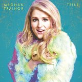 Meghan Trainor Lips Are Movin (arr. Mark Brymer) Sheet Music and Printable PDF Score | SKU 159766