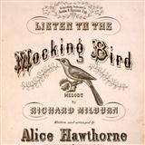 Alice Hawthorne Listen To The Mocking Bird Sheet Music and Printable PDF Score | SKU 27192